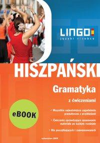 Hiszpański. Gramatyka z ćwiczeniami. Repetytorium - Danuta Zgliczyńska
