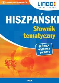 Hiszpański. Słownik tematyczny - Danuta Zgliczyńska