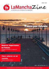 LaManchaZine. La revista de la escuela La Mancha. Kwiecień 2021 - Opracowanie zbiorowe