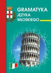 Gramatyka języka włoskiego - Kamila Zimecka