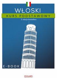 Włoski Kurs podstawowy. Edycja 3 - Opracowanie zbiorowe