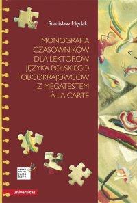 Monografia czasowników dla lektorów języka polskiego i obcokrajowców z megatestem à la carte - Stanisław Mędak