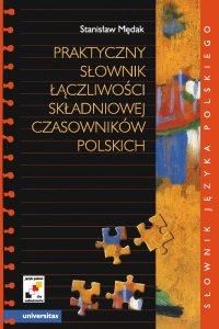 Praktyczny słownik łączliwości składniowej czasowników polskich - Stanisław Mędak