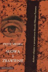 Słowa i zbawienie - Piotr Sikora