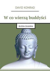 Wcowierzą buddyści - David Konrad