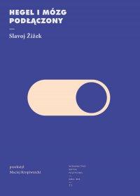 Hegel i mózg podłączony - Slavoj Žižek