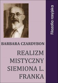 Realizm mistyczny Siemiona L. Franka - Barbara Czardybon