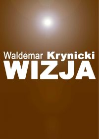 Wizja - Waldemar Krynicki