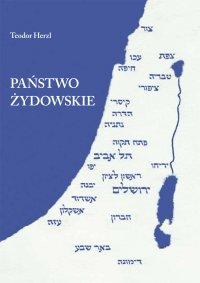 Państwo żydowskie - Teodor Herzl