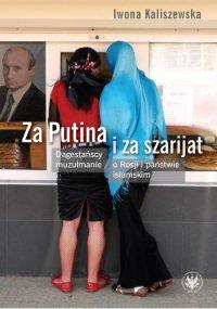 Za Putina i za szarijat - Iwona Kaliszewska