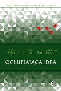 Ogłupiająca idea - Andrei Plesu