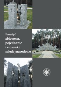 Pamięć zbiorowa, pojednanie i stosunki międzynarodowe - Nicolas Maslowski, Nicolas Maslowski