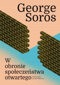 W obronie społeczeństwa otwartego - George Soros