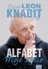 Alfabet. Moje życie - Leon Knabit OSB