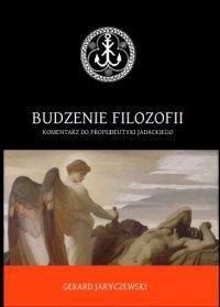 Budzenie filozofii - Gerard Jaryczewski