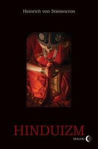 Hinduizm - Heinrich von Stietencron