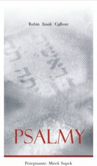Psalmy Rabina Cylkowa - Opracowanie zbiorowe , Izaak Cylkow