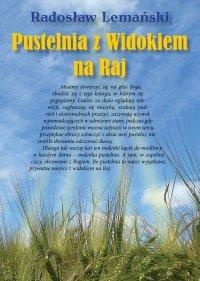 Pustelnia z Widokiem Na Raj - Radosław Lemański
