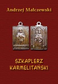 Szkaplerz karmelitański - Andrzej Malczewski