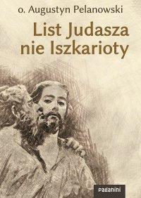 List Judasza nie Iszkarioty - Augustyn Pelanowski OSPPE