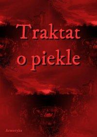 Traktat o piekle - Andrzej Sarwa