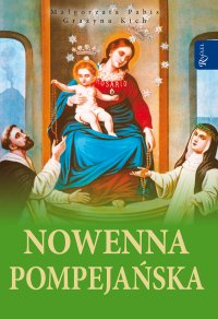 Nowenna pompejańska - Małgorzata Pabis