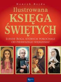 Ilustrowana księga świętych - Henryk Bejda
