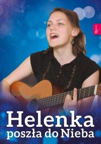 Helenka poszła do Nieba - Małgorzata Pabis