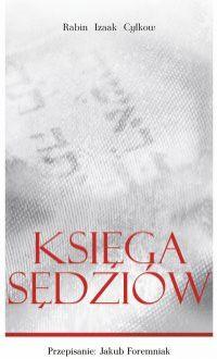 Księga Sędziów Rabina Cylkowa - Izaak Cylkow