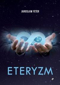 Eteryzm - Jarosław Feter