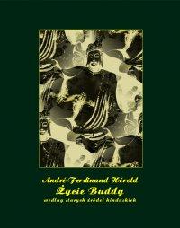Życie Buddy według starych źródeł hinduskich - Franciszek Mirandola, André-Ferdinand Hérold