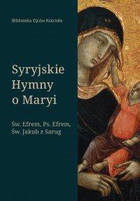 Syryjskie hymny o Maryi - Efrem Syryjczyk