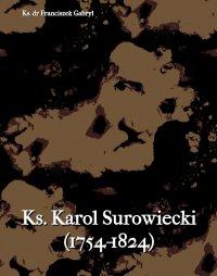 Ks. Karol Surowiecki (1754-1824) - Franciszek Gabryl