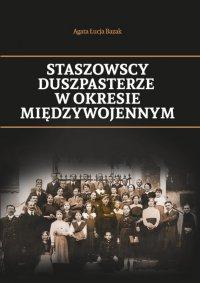 Staszowscy duszpasterze w okresie międzywojennym - Agata Łucja Bazak