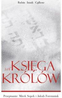 Księgi Królów Rabina Cylkowa - Izaak Cylkow