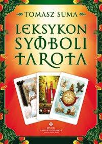 Leksykon symboli Tarota - Tomasz Suma