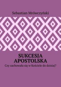 Sukcesja apostolska -