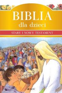 Biblia dla dzieci. Stary i Nowy Testament. - Murray Watts