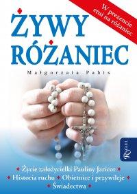 Żywy Różaniec - Małgorzata Pabis