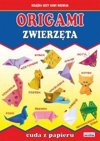Origami. Zwierzęta. Cuda z papieru - Beata Guzowska