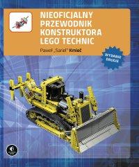 Nieoficjalny przewodnik konstruktora Lego Technic, wyd. II - Kmieć Paweł
