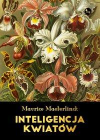 Inteligencja kwiatów - Franciszek Mirandola, Maurice Maeterlinck