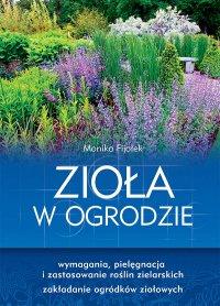 Zioła w ogrodzie - Monika Fijołek