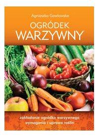 Ogródek warzywny - Agnieszka Gawłowska