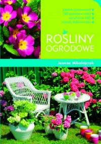 Rośliny ogrodowe - Joanna Mikołajczyk