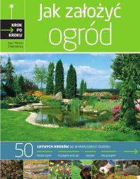 Jak założyć ogród - Ewa Chojnowska