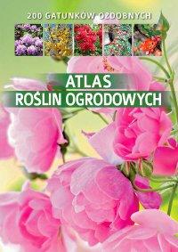 Atlas roślin ogrodowych - Agnieszka Gawłowska