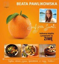 Szczęśliwe garnki. Kulinarne przepisy na zimę - Beata Pawlikowska