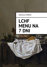 LCHF Menu na 7 dni - Urszula Forenc