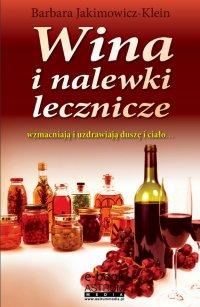 Wina i nalewki lecznicze - Barbara Jakimowicz-Klein